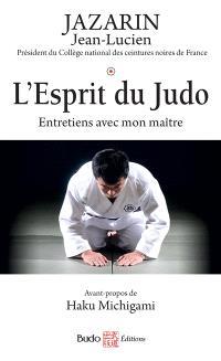 L'esprit du judo : entretiens avec mon maître