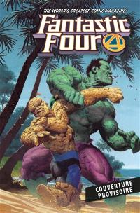 Fantastic Four. Volume 4, La chose vs l'immortel Hulk