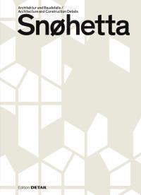 Snøhetta: Architektur Und Baudetails / Architecture and Construction Details (Detail Special) (Engli