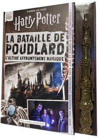 La bataille de Poudlard : l'ultime affrontement magique : d'après les films Harry Potter