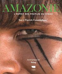 Amazonie : l'esprit des peuples du Xingu