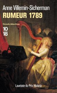 Rumeur 1789 : les enquêtes d'Augustin Duroch