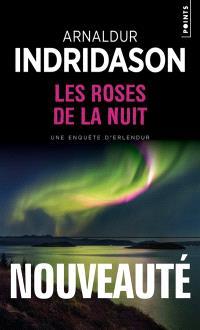 Les roses de la nuit : une enquête d'Erlendur
