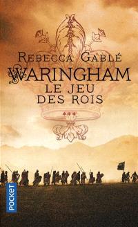 Waringham. Volume 3, Le jeu des rois