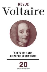 Revue Voltaire. n° 20, Voltaire dans le monde germanique