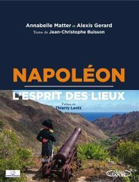 Napoléon, l'esprit des lieux