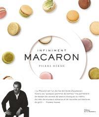 Infiniment macaron : Pierre Hermé