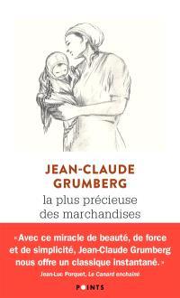 La plus précieuse des marchandises - Jean-Claude Grumberg