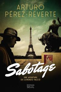 Une aventure de Lorenzo Falco, Sabotage