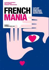 French mania. n° 1, Claire Denis, Leos Carax, Virgnie Ledoyen, Antoine Reinartz, Catherine Corsini, Sébastien Marnier
