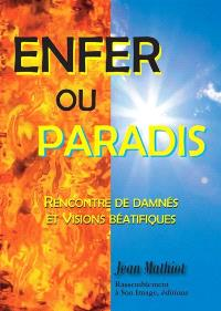 Enfer ou paradis : rencontre de damnés et visions béatifiques