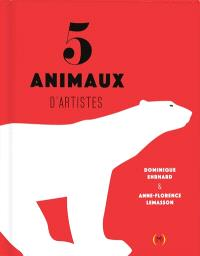 5 animaux d'artistes
