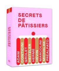 Secrets de pâtissiers : 190 cours en pas à pas