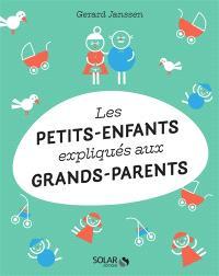 Les petits-enfants expliqués aux grands-parents
