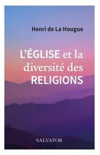 L'Eglise et la diversité des religions
