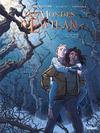 Les mondes d'Ewilan. Volume 1, La forêt des captifs