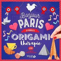 Origami thérapie bonjour Paris