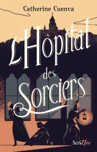 L'hôpital des sorciers