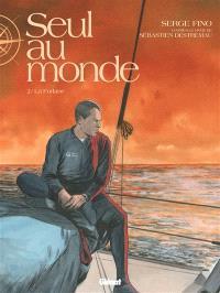 Seul au monde. Volume 2, La Forlane
