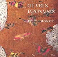 Oeuvres japonaises du château de Fontainebleau : art et diplomatie