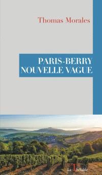 Paris-Berry : nouvelle vague