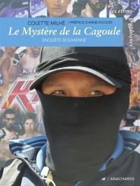 Le mystère de la cagoule : enquête bolivienne
