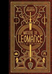 Matière de Leomance : récits du vieux royaume