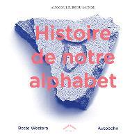 Histoire de notre alphabet