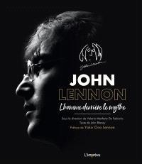 John Lennon : l'homme derrière le mythe