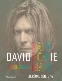 David Bowie : rainbow man. Volume 2, 1981-2016