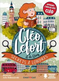 Cléo Lefort, Secrets à Londres