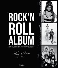 Rock'n roll album : dans l'intimité des stars du rock