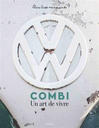 Combi : un art de vivre