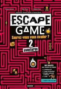 Escape game : saurez-vous vous évader ? : 2 aventures