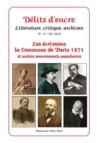 Délits d'encre. n° 27, Les écrivains, la Commune de Paris 1871 et autres mouvements populaires