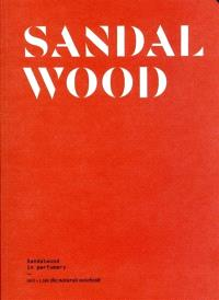 Sandalwood : sandalwood in perfumery