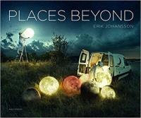 ERIK JOHANSSON PLACES BEYOND /ANGLAIS