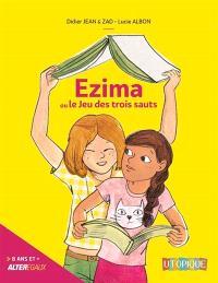 Ezima ou Le jeu des trois sauts