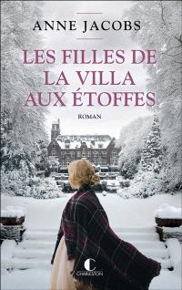 Les filles de la villa aux étoffes. Volume 2