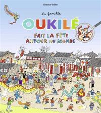 La famille Oukilé, La famille Oukilé fait la fête autour du monde