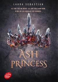 Ash princess. Volume 1
