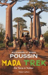 Madatrek : de Tana à Tuléar