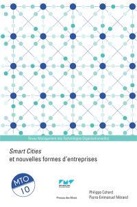 Management des technologies organisationnelles. n° 11, Smart cities : vers de nouvelles organisations ?