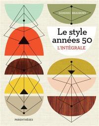 Le style années 50 : l'intégrale