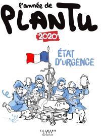 L'année de Plantu : 2020 : état d'urgence