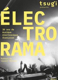 Electrorama : 30 ans de musique électronique française
