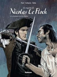 Les enquêtes de Nicolas Le Floch. Volume 3, Le fantôme de la rue Royale