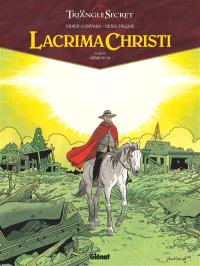 Lacrima Christi : le triangle secret. Volume 6, Rémission