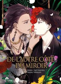 De l'autre côté du miroir. Volume 1