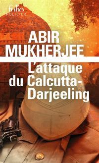 Mukherjee - L'attaque du Calcutta Darjeeling